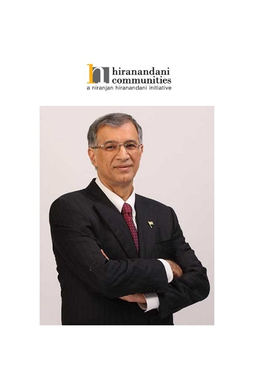 Dr. Niranjan Hiranandani is Founder & CMD, Hiranandani Group. His recent initiative is Hiranandani Communities.