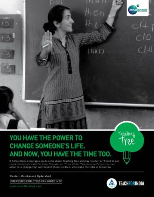 K. Raheja Corp's Teaching Tree initiative. K Raheja Corp is a success story spanning six decades and today stands as a leading real estate player in India. Premeditating the changes in the industry they are continually crafting state-of-the-art spaces to meet the ever-changing demands and requirements of the market.