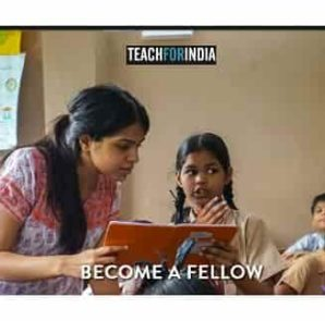 Teach for India 2017-2019 Fellowship program. http://apply.teachforindia.org