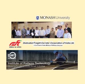 Representatives of DFCCIL and Monash University's Institute of Railway Technology